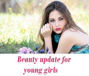 Beauty update for girls