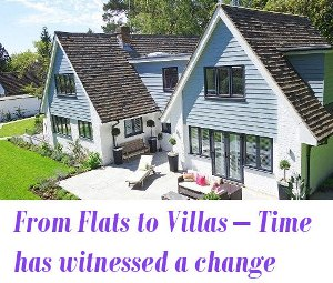 From Flats to Villas