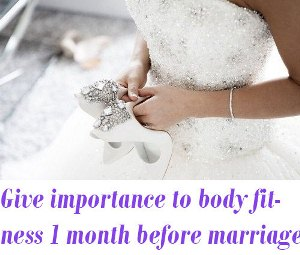 body fitness before marriage