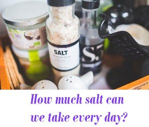 How much salt