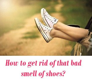 bad smell of shoes