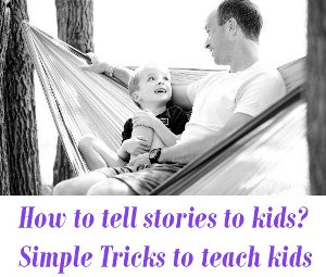 How to tell stories to kids