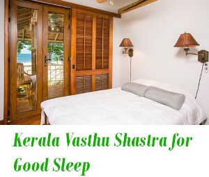 Kerala Vasthu for Good Sleep