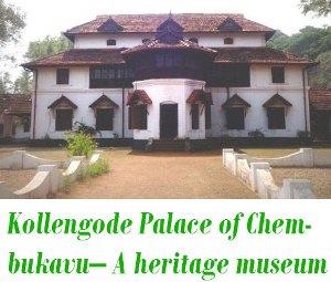 Kollengode Palace of Chembukavu