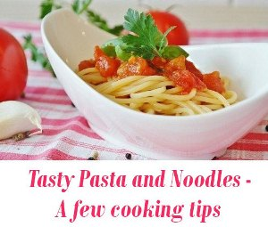Tasty Pasta and Noodles