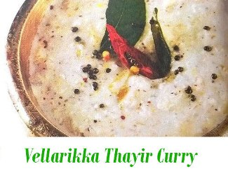 Vellarikka Thayir Curry