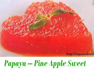 Papaya – Pine Apple Sweet