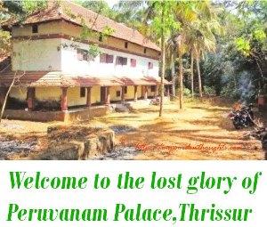 Peruvanam Palace, Thrissur
