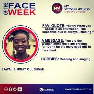 FACE OF THE WEEK - LAWAL SIMBIAT OLUBUNMI 7