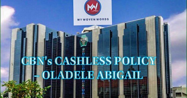CBN CASHLESS POLICY
