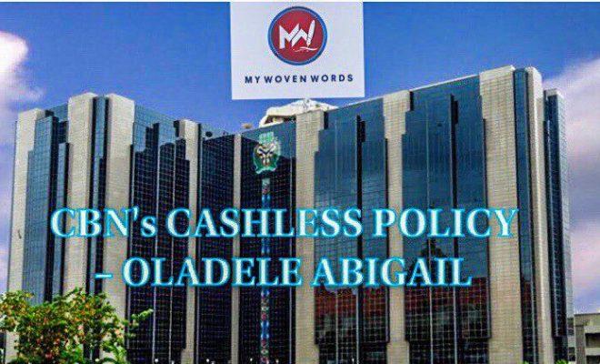 CBN CASHLESS POLICY