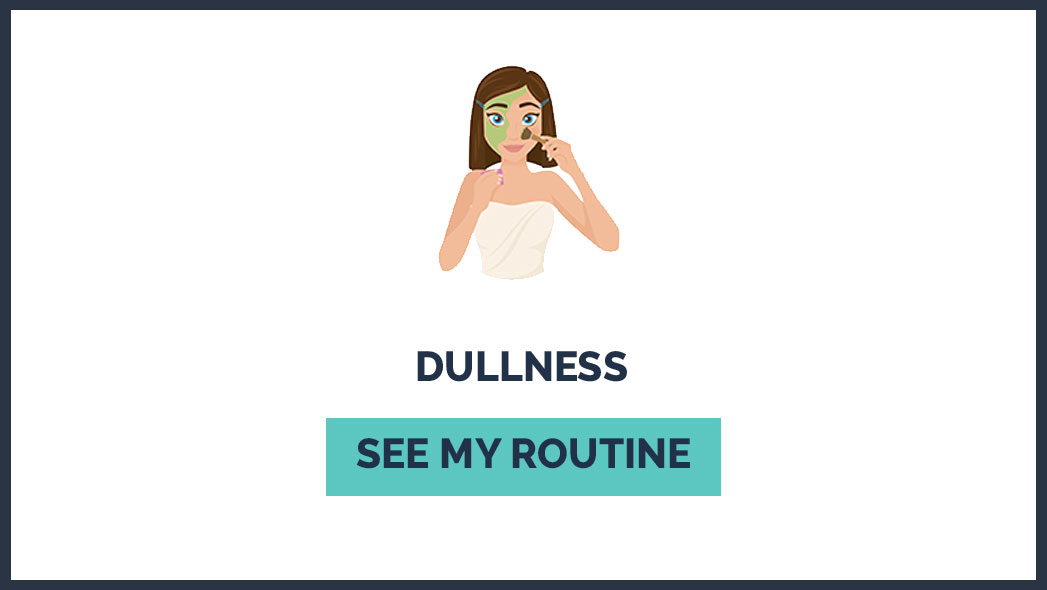 routine_1_Face_dullness