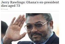 Photo of How BBC Reported Jerry Rawlings Death