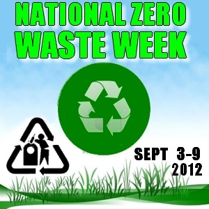 Click here for National Zero Waste week 2012