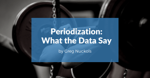 Periodization: What the Data Say