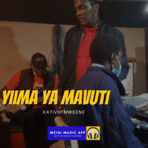 Yiima ya Mavuti (audio Mp3) by Kativui Mweene is now available for download on your favorite music platform MziQi Music App for free.