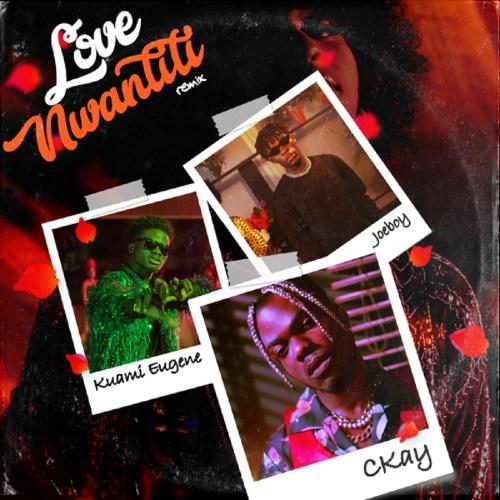 Download Mp3 | Love Nwantiti Remix | Ckay ft Joeboy & Kuami Eugene