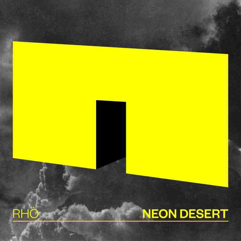 rhò neon desert