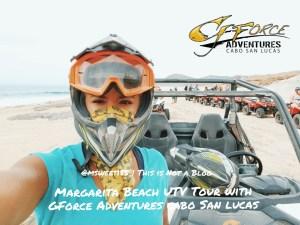 Magarita Beach UTV Tour with Gforce Adventures Cabo San Lucas