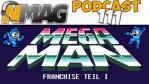 #111 - Mega Man Franchise - Teil 1