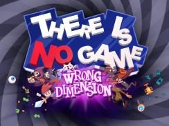 """Das Bild zeigt das Logo von """"There Is No Game: Wrong Dimension""""."""