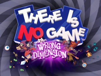 "Das Bild zeigt das Logo von ""There Is No Game: Wrong Dimension""."