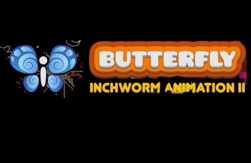 Butterfly Inchworm Animation II