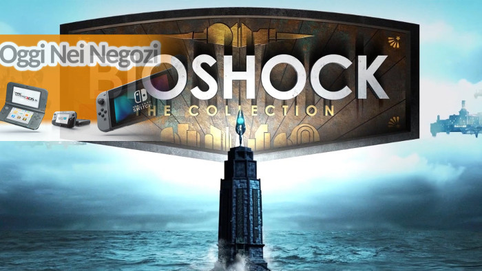 Oggi Nei Negozi: BioShock: The Collection