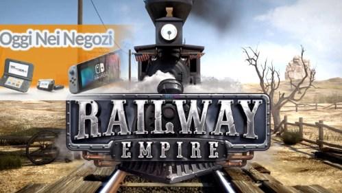 Oggi nei Negozi Railway Empire Nintendo Switch Edition