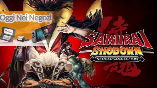 Oggi nei Negozi: SAMURAI SHODOWN NEOGEO COLLECTION Nintendo Switch