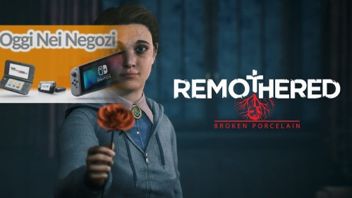 Oggi nei Negozi: Remothered: Broken Porcelain Nintendo Switch