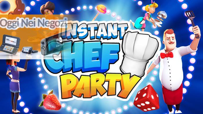Oggi nei Negozi: INSTANT Chef Party