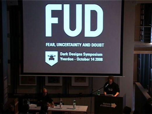 F.U.D. – conference at Dark Designs Symposium, Yverdon