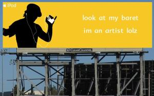 "A fake Mac ad saying ""Look at my baret, I'm an artist lolz"""