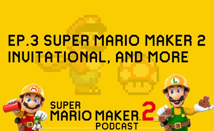 Super Mario Maker 2 Invitational, No Online With Friends