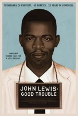 John Lewis: Good Trouble film flyer