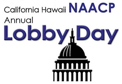 NAACP Lobby Day 2019—Sacramento