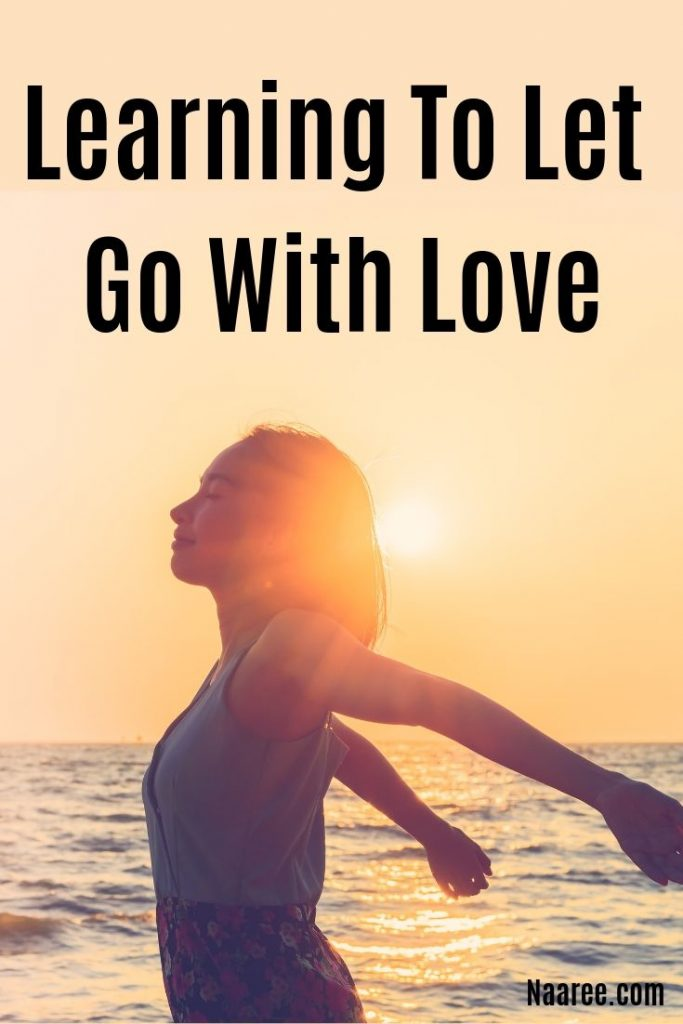 Learning To Let Go With Love