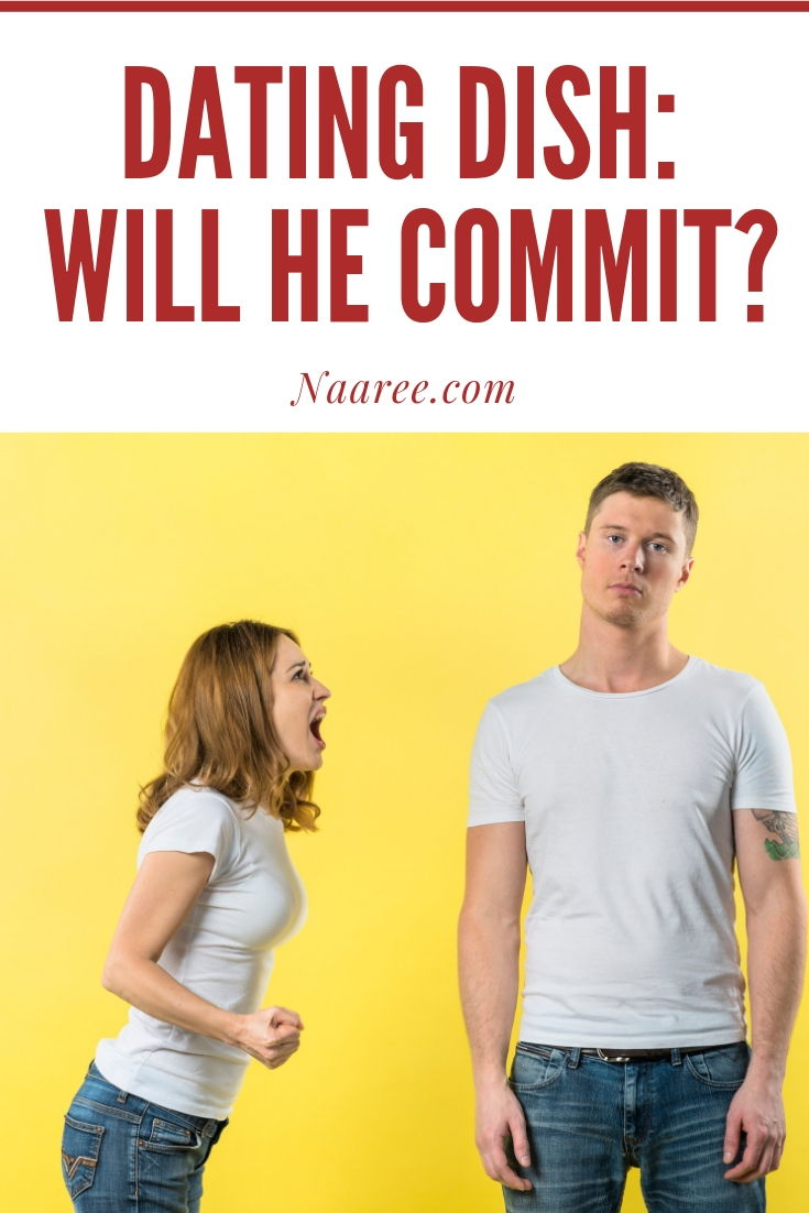 Dating Dish: Will He Commit