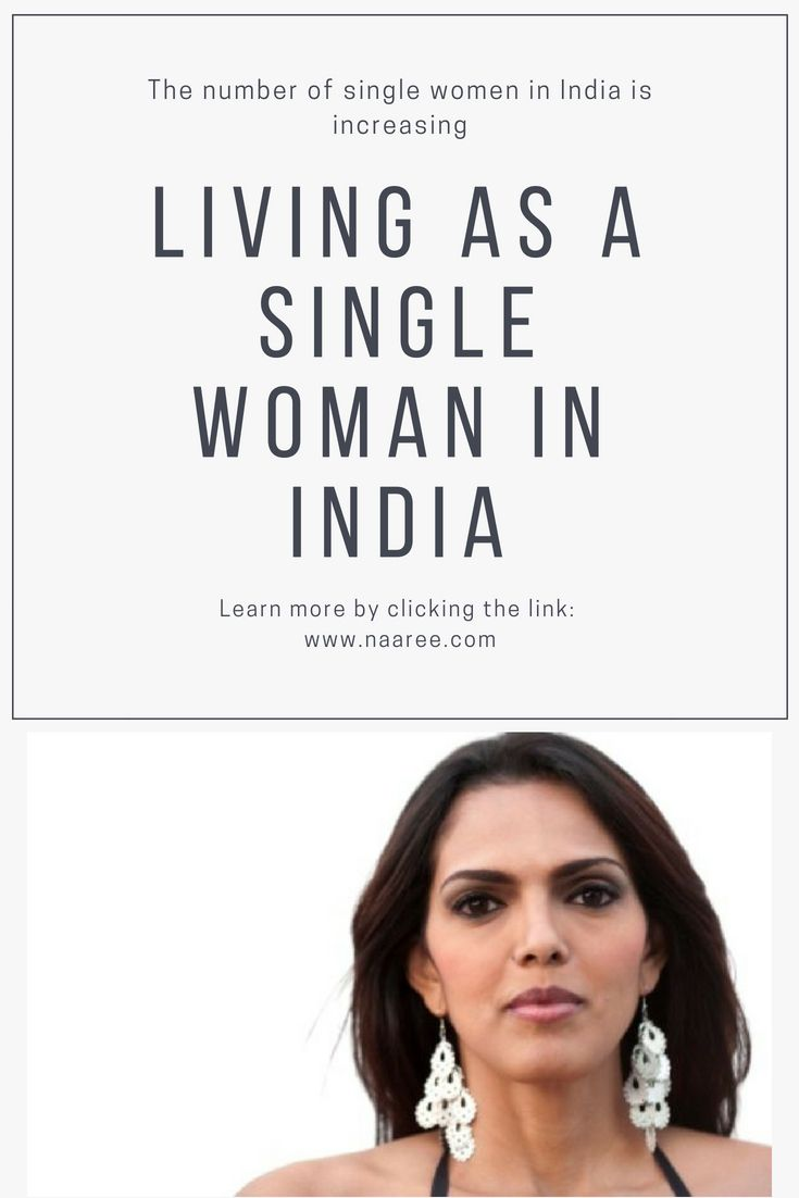 Living As A Single Woman In India: Stories Of Single Indian Women 1
