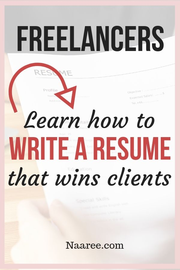 Freelancers, Learn How To Write A Resume That Wins Clients