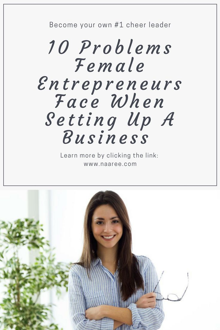 Research shows that female entrepreneurs deal with more hurdles compared to men. Click the link to learn 10 challenges you may face as a woman entrepreneur and how to overcome them by becoming your own #1 cheerleader. #woman #entrepreneur #bosslady #startup
