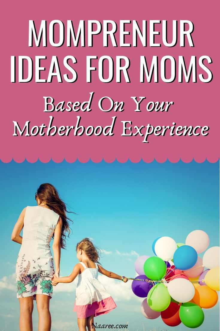 Mompreneur Ideas