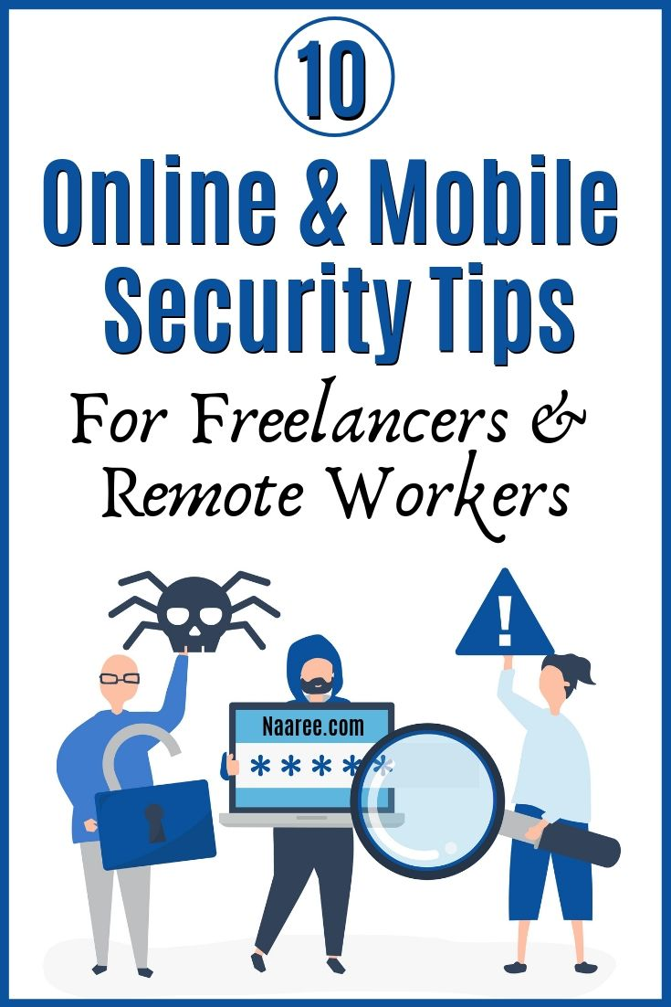 Online And Mobile Security Tips For Remote Workers