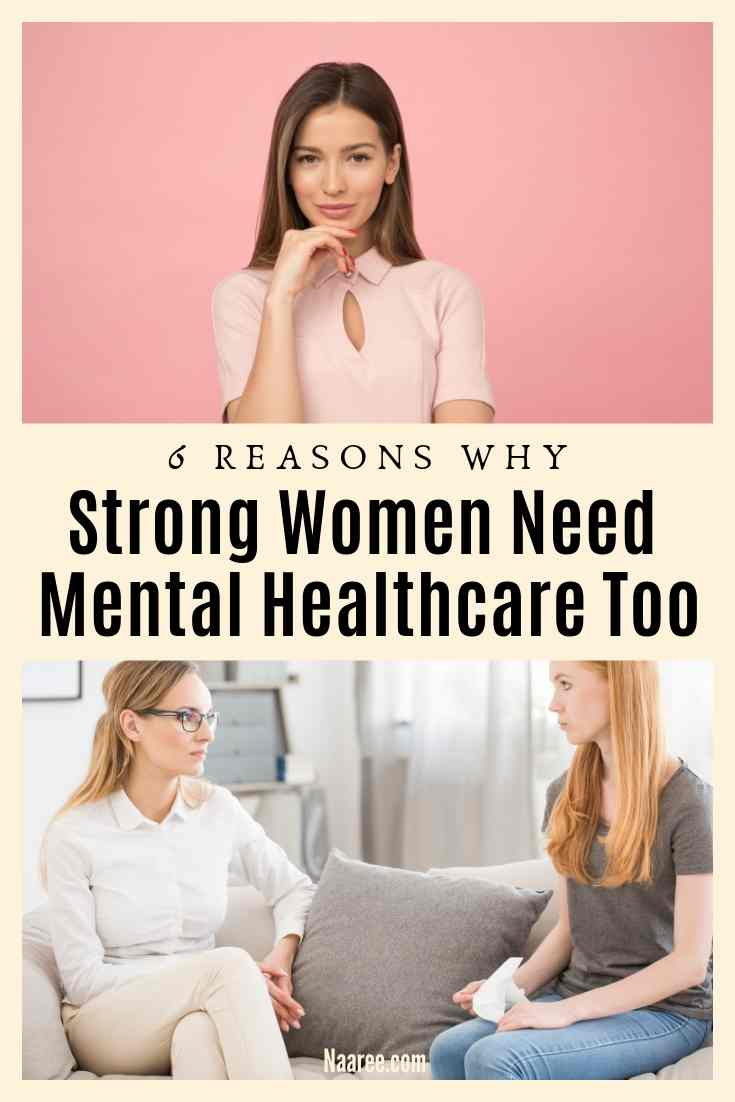Why Strong Women Need Mental Healthcare Too