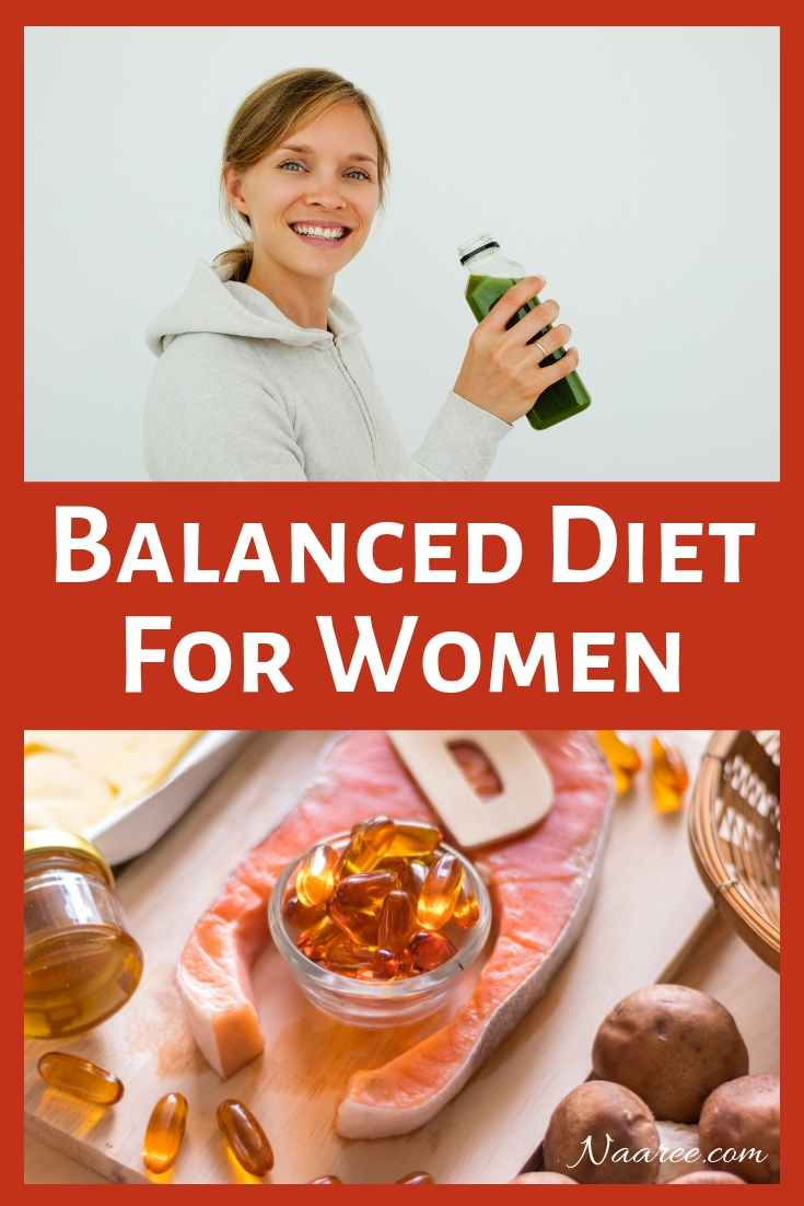 How To Have A Balanced Diet For Women