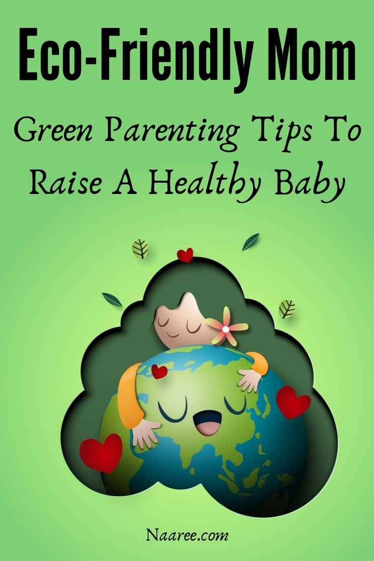 Green Parenting Tips