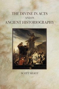 via: http://fortresspress.com/product/divine-acts-and-ancient-historiography