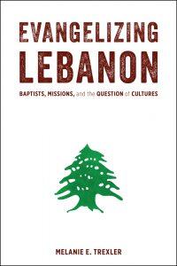 via: http://www.baylorpress.com/Book/482/Evangelizing_Lebanon.html