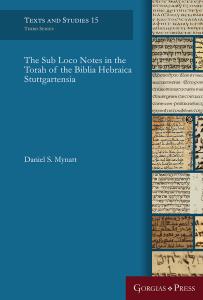 Book cover for Daniel S. Mynatt The sub loco notes in the Torah of the Biblia Hebraica Stuttgartensia